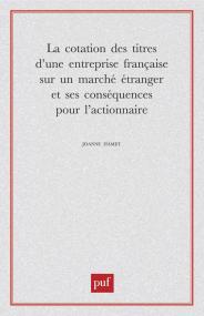 La cotation des titres d'une entreprise française sur un marché étranger et ses conséquences