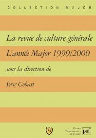La revue de culture générale. L'année Major 1999-2000