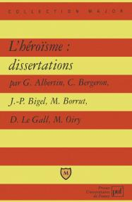 L'héroisme : dissertations
