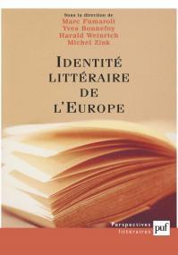 Identités littéraires de l'Europe : unité et multiplicité
