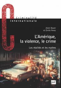 L'Amérique, la violence, le crime