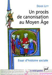 Un procès de canonisation au Moyen Âge