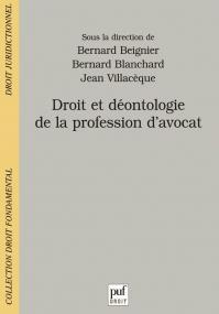 Droit et déontologie de la profession d'avocat