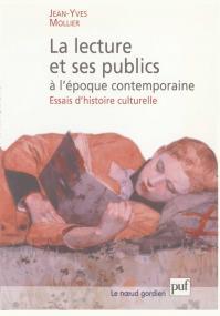 La lecture et ses publics à l'époque contemporaine