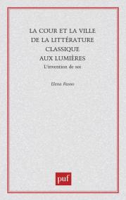 La cour et la ville de la littérature classique aux lumières