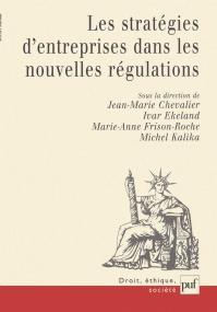 Stratégies d'entreprises et nouvelles régulations