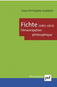 Fichte, 1801-1813. L'émancipation philosophique