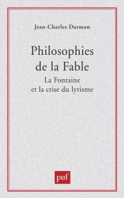 Philosophies de la fable : La Fontaine et la crise du lyrisme