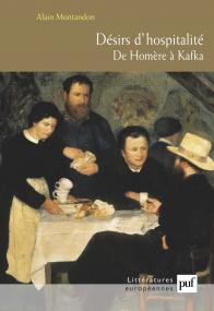 Désirs d'hospitalité. de Homère à Kafka