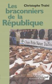 Les braconniers de la République