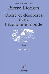 Ordre et désordres dans l'économie-monde
