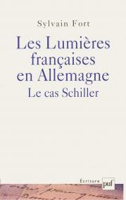 Les lumières françaises en Allemagne : le cas Schiller