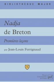 Nadja d'André Breton. Premières leçons