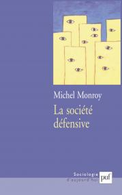La société défensive