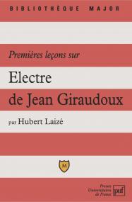 Premières leçons sur « Électre » de Jean Giraudoux