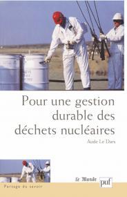 Pour une gestion durable des déchets nucléaires