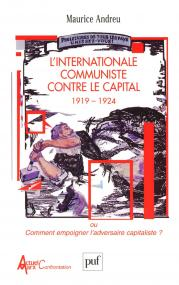 L'Internationale communiste contre le capital, 1919-1924
