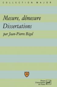 Mesure et démesure. Dissertations