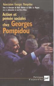 Action et pensée sociales chez Georges Pompidou