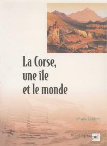 La Corse, une île et le monde