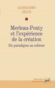 Merleau-Ponty et l'expérience de la création