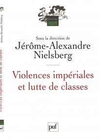 Violences impériales et lutte de classes