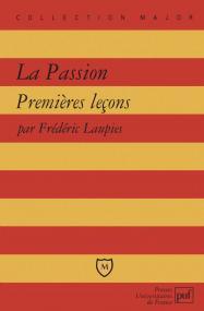 La Passion. Premières leçons