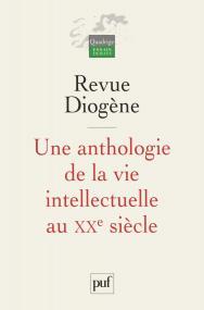 Une anthologie de la vie intellectuelle au XXe siècle