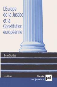 L'Europe de la Justice et la Constitution européenne