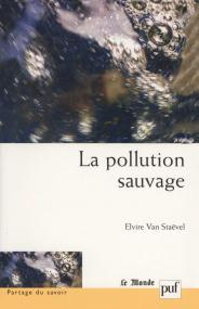 La pollution sauvage