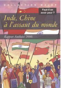 Inde, Chine à l'assaut du monde
