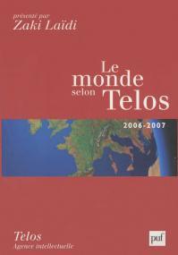 Le monde selon Telos, 2006-2007