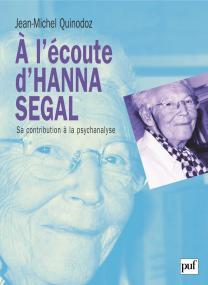 À l'écoute d'Hanna Segal