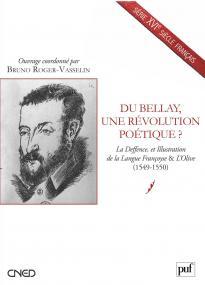 Du Bellay, une révolution poétique ?