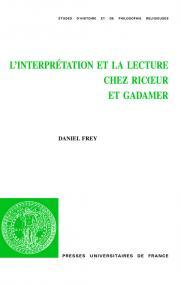 L'interprétation et la lecture chez Ricœur et Gadamer