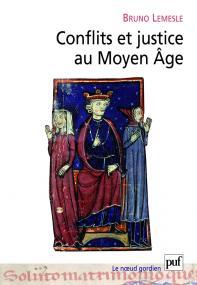 Conflits et justice au Moyen Âge