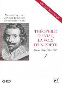Théophile de Viau, la voix d'un poète
