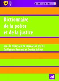 Dictionnaire de la police et de la justice