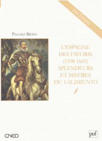 L'Espagne des favoris (1598-1645)