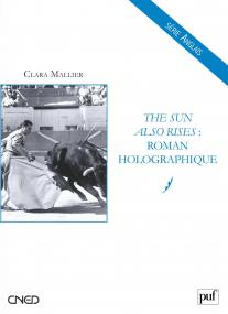 The Sun Also Rises : roman holographique
