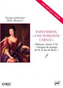 Saint-Simon, « une puissante cabale »