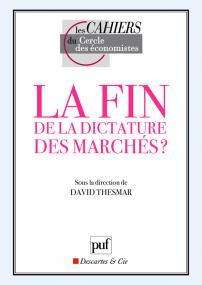 La fin de la dictature des marchés ?