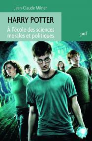Harry Potter. À l'école des sciences morales et politiques