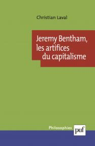 Jeremy Bentham, les artifices du capitalisme