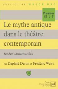 Le mythe antique dans le théâtre contemporain