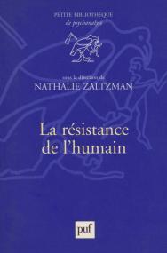 La résistance de l'humain