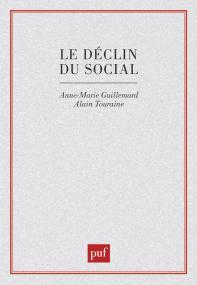 Le déclin du social. Formation et crise des politiques de la vieillesse