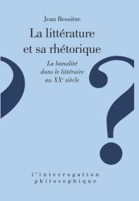 La littérature et sa rhétorique