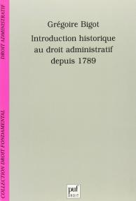 Introduction historique au droit administratif depuis 1789