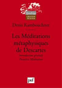 Les Méditations métaphysiques de Descartes. I